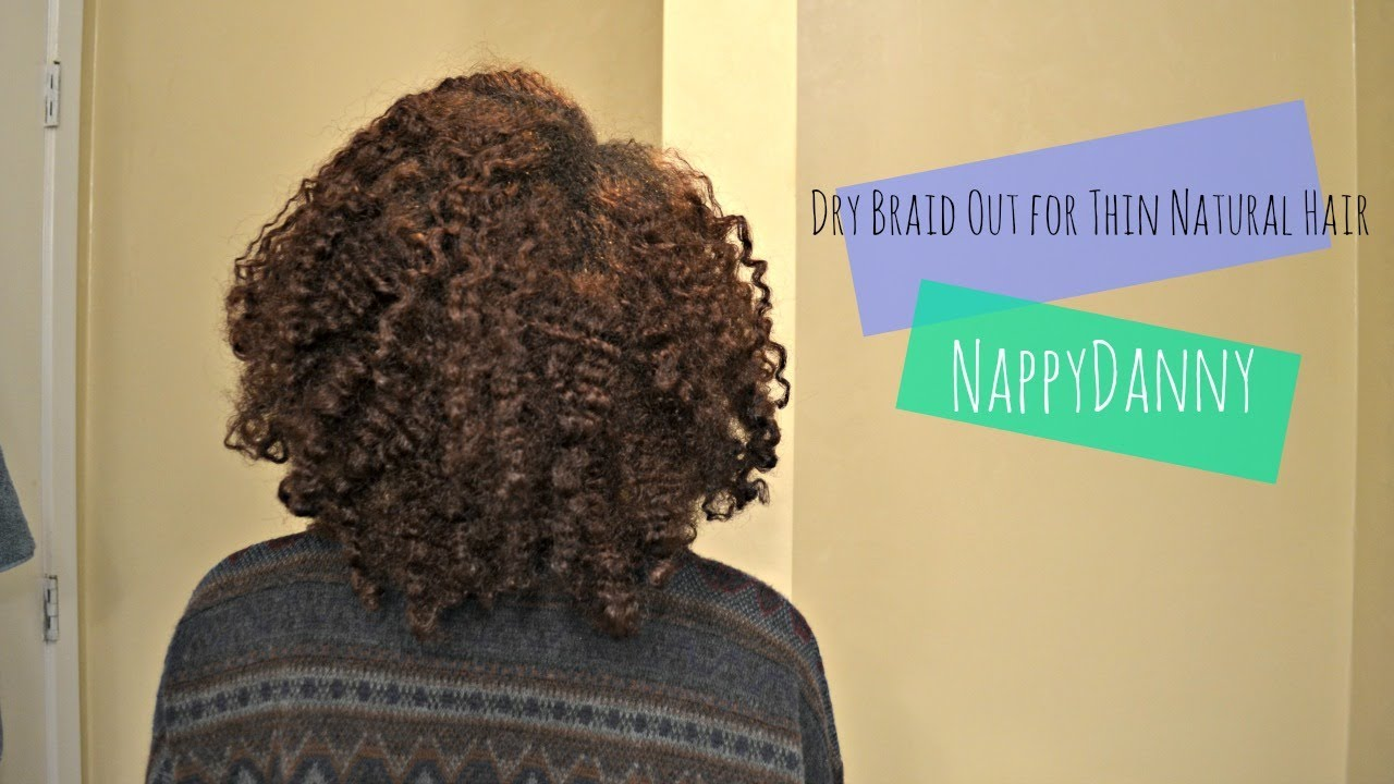 Braid Out For Thin Fine Natural Hair Youtube
