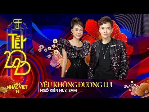[Hit Tết 2020] Yêu Không Đường Lui - Ngô Kiến Huy, Sam   Gala Nhạc Việt 14 - Tết 2020 (Official)