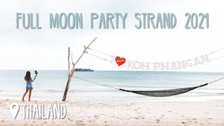 Am Full Moon Party Strand Haad Rin 2021 • #Thailand • Vlog 201