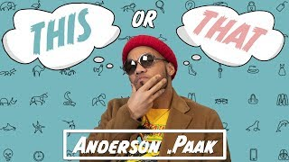This or That x Anderson .Paak
