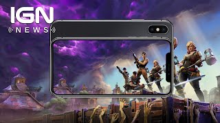 Fortnite Mobile Sign-Ups Now Open - IGN News