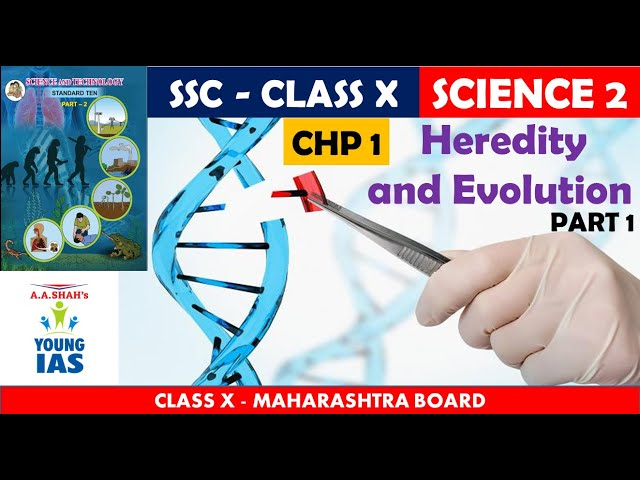 Science 2 Chapter 1 Class 10 Maharashtra Board | in Hindi | Heredity and Evolution | Part 1