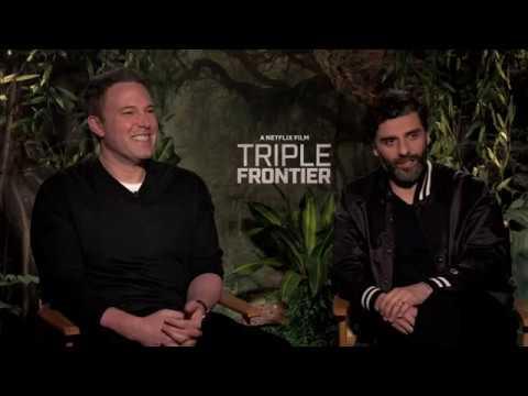 Triple Frontier Ben Affleck Oscar Isaac Interview