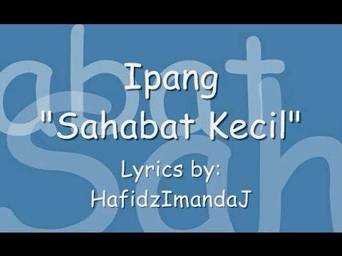 Ipang - Sahabat Kecil (Lyrics Stop Motion)