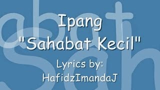 Download Video Ipang - Sahabat Kecil (Lyrics Stop Motion) MP3 3GP MP4