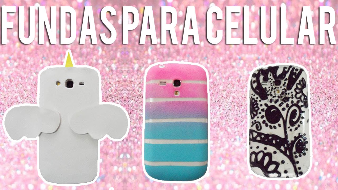 Fundas para celulares - decora tu celular - Tutoriales Belen - YouTube