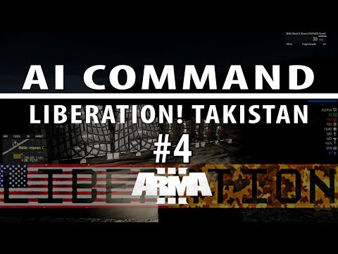Liberation campaign ep 4 [Singleplayer, AI command with voice]