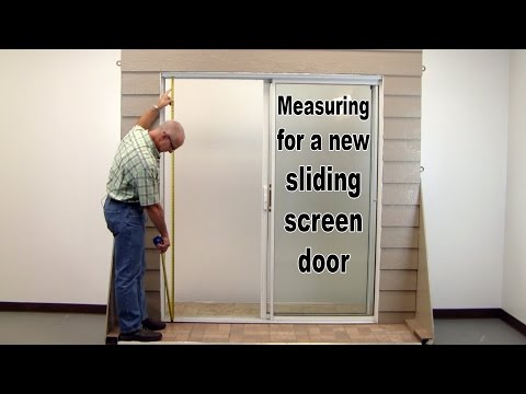 How-To:Measure For a New Sliding Screen Door.