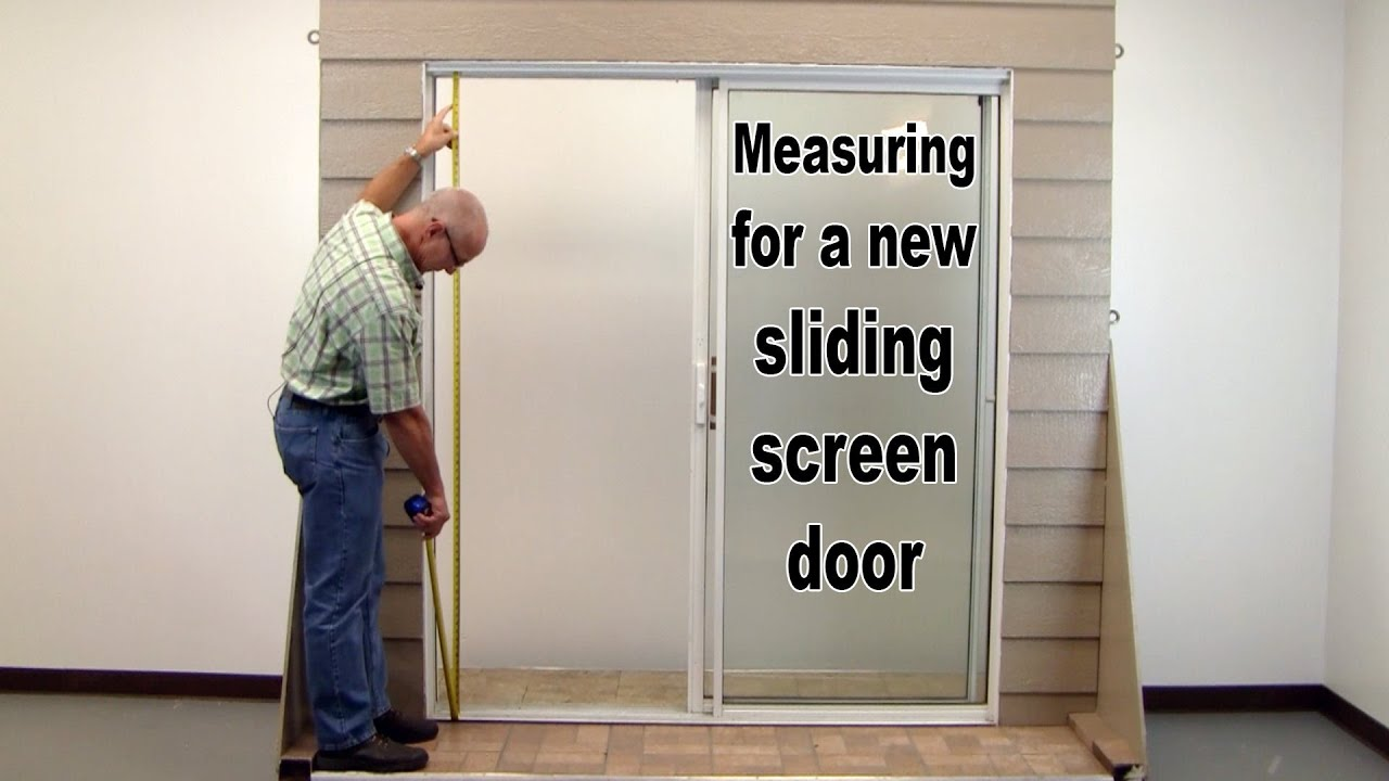 how to measure for a new sliding screen door