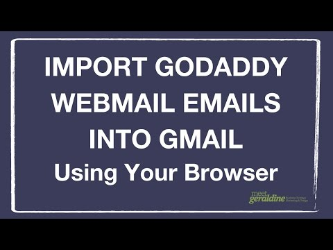How To Import GoDaddy Webmail Emails Into a Gmail Account