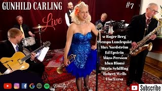 TV show for JAZZ Lovers - Gunhild Carling LIVE #7 Whole Show