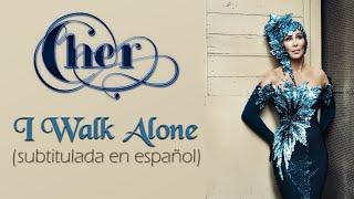 Cher - I Walk Alone (Subtitulada en español)