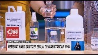 Membuat Hand Sanitizer Sesuai Dengan Standar Who