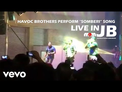 """Download Lagu  Havoc Brothers Perform """"Somberi"""" Song live in JB Mp3 Free"""