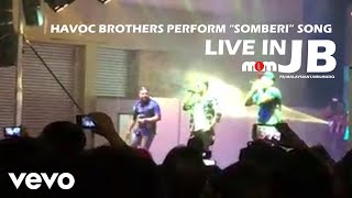 havoc brothers perform somberi song live in jb