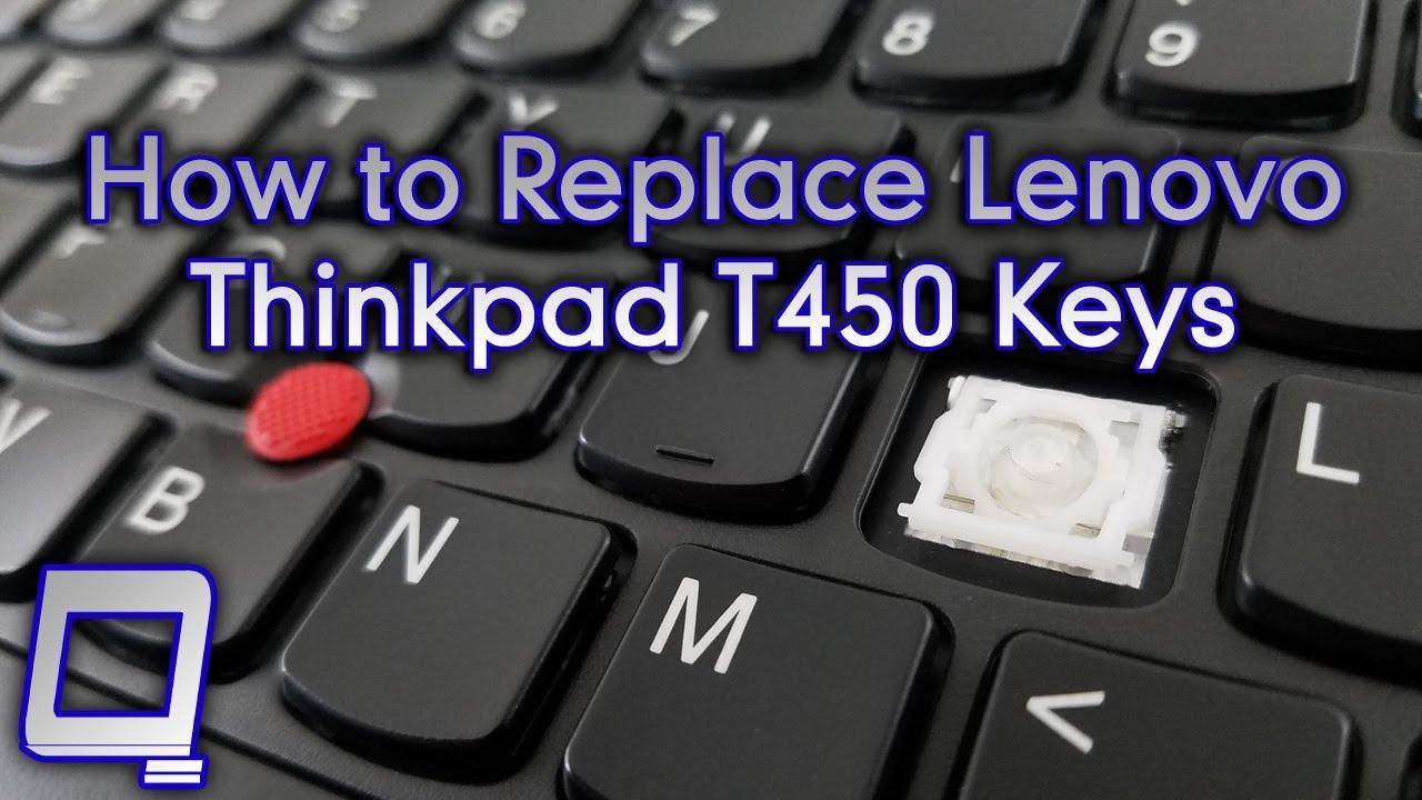 How to Replace Lenovo Thinkpad T450 Keys