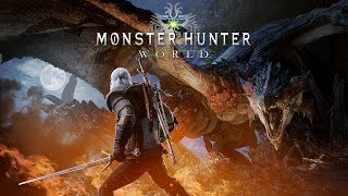 Monster Hunter: World – The Witcher 3: Wild Hunt collaboration trailer