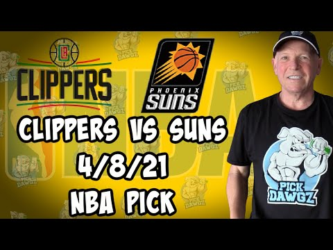 Los Angeles Clippers vs Phoenix Suns 4/8/21 Free NBA Pick and Prediction NBA Betting Tips
