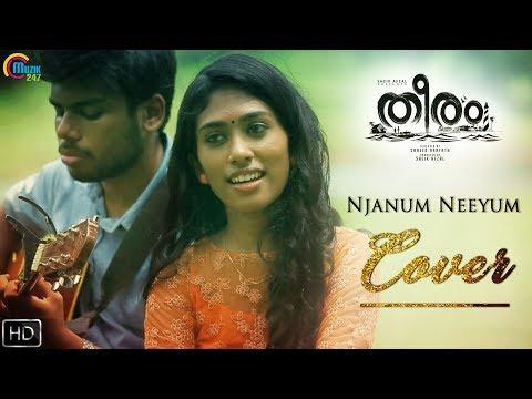 Njanum Neeyum Cover | Theeram Malayalam Movie Song | Aavani Malhar, Ramiz Sulaiman | HD