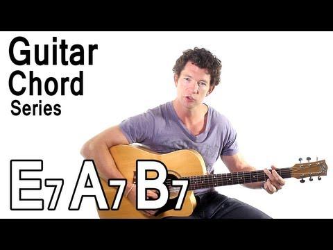 Beginner Guitar Chords 10 - E7, A7 and B7 Chords