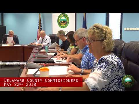 May 22nd 2018 Delaware County Council Meeting