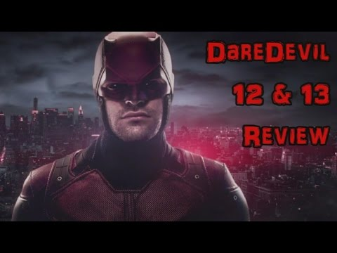"""""""Not Everyone Deserves a Happy Ending"""" Daredevil 12 & 13 Review"""