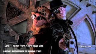 Jinx - Theme from New Vegas Vice
