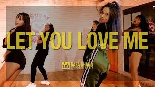 Rita Ora - Let You Love Me / Choreography by Sara Shang (SELF-WORTH)