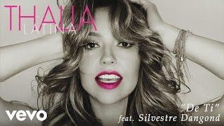 Thalía - De Ti (Cover Audio) ft. Silvestre Dangond