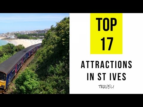 Top 17. Best Tourist Attractions in St Ives - Cornwall, England