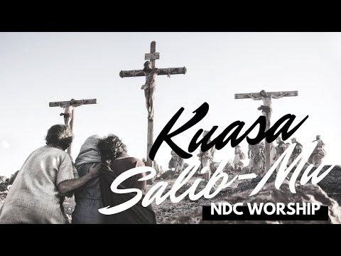 KUASA SALIB-MU (LIRIK) - NDC Worship (Album Faith)