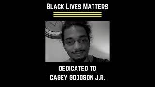43 Black Lives Matter: Casey Goodson J.R.