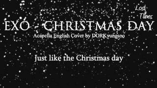 EXO - Christmas Day (Acapella English Cover)