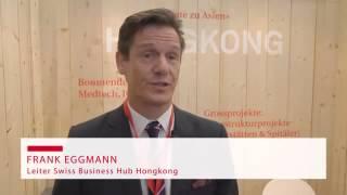 Statement Frank Eggmann, Leiter Swiss Business Hub Hongkong zum Aussenwirtschaftsforum 2013