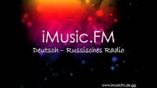 New Radio: iMusic.FM - Deutsch - Russisches Radio