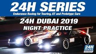 Hankook 24H DUBAI 2019 - Night Practice