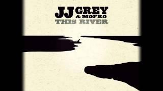 JJ GREY & MOFRO - SOMEBODY ELSE