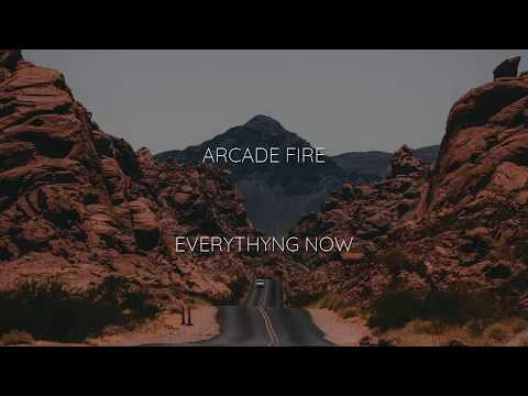 Arcade Fire - Everything Now Sub Español / Ingles