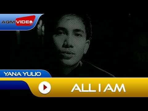 Yana Julio - All i Am | Official Video