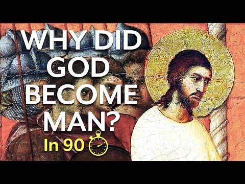 The Incarnation and Jesus Christ (In 90 Seconds)