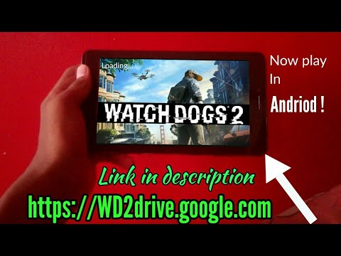 How To Download WATCHDOG 2 In Android Full Game (2017)