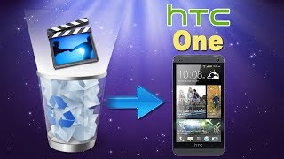 [HTC One Files Recovery]: How to Recover Deleted Videos from HTC One Easily?