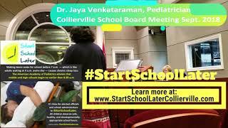 Start School Later Collierville Schools Initiative - Dr. Jaya Venkataraman, pediatrician
