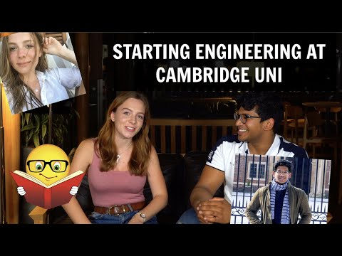 ENGINEERING at CAMBRIDGE (honest opinions ) WORK, FRIENDS, CAREER PLANS