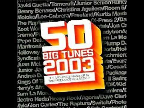 50 Big Tunes 2003 Mixed by Freelance Hellraiser 2003