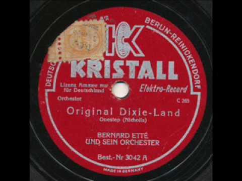Bernard Ette', Original Dixie-Land Onestep. Berlin 1929