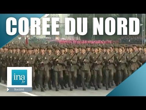 Corée Du Nord : derrière les frontières | Archive INA