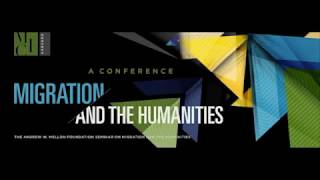 "Identity and Dignity Panel from ""Migration and the Humanities: A Conference"""