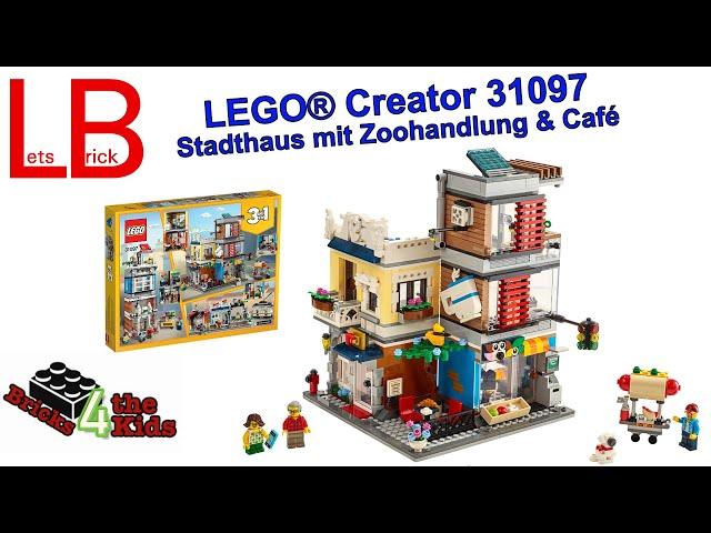 LEGO® 31097 - Creator 3-in-1-Set  - Stadthaus mit Zoohandlung & Café + Anleitung zur Videobewertung