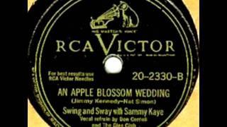 An Apple Blossom Wedding by Sammy Kaye on 1947 RCA Victor 78.